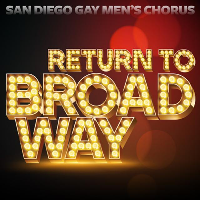 SDGMC Return to Broadway poster